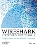 Wireshark for Security Professionals:...
