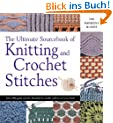 The Ultimate Sourcebook of Knitting and Crochet Stitches (Harmony Guides)