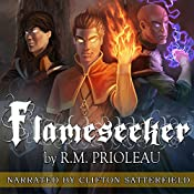 Flameseeker: The Pyromancer Trilogy , Book 3 | R. M. Prioleau