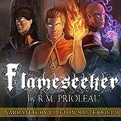 Flameseeker: The Pyromancer Trilogy , Book 3 | R. M. Prioleau