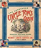 The Annotated Uncle Tom's Cabin (0393059464) by Stowe, Harriet Beecher; edited w/ intro and notes by Henry Louis Gates Jr. and Hollis Robbins