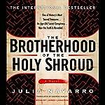 The Brotherhood of the Holy Shroud | Julia Navarro