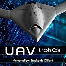 UAV, Book 1: Horizon's Wake Audiobook by Lincoln Cole Narrated by Stephanie Dillard
