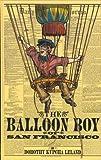 The Balloon Boy of San Francisco