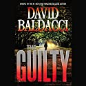 The Guilty: Will Robie, Book 4 Audiobook by David Baldacci Narrated by Kyf Brewer
