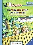 Leserabe mit Mildenberger Silbenmethode: Krimigeschichten zum Mitraten