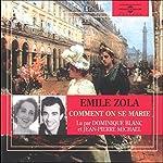 Comment on se marie / Comment on meurt   Émile Zola