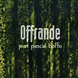 Offrande by Jean-Pascal BOFFO (2006-07-28)