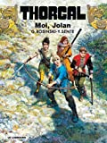 echange, troc Grzegorz Rosinski, Yves Sente - Thorgal, Tome 30 : Moi Jolan