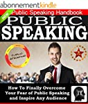 Public Speaking: How To Finally Overc...