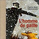 echange, troc François Morel, Stéphane Girel - L'Homme de paille