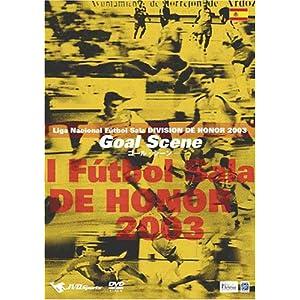 Liga Nacional Futbol Sala DIVISION DE HONOR 2003 Goal Scene~ゴール集~ [DVD]