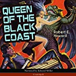 Queen of the Black Coast (Conan the Barbarian - Weird Tales 9) | Robert E. Howard