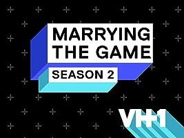 Marrying The Game Season 2 [HD]