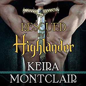 Rescued by a Highlander Hörbuch