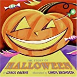 The Story of Halloween (0064437744) by Greene, Carol