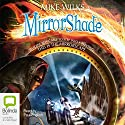 MirrorShade Audiobook by Mike Wilks Narrated by Paul English