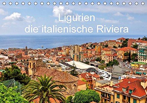 Ligurien-die-italienische-Riviera-Tischkalender-2017-DIN-A5-quer-Eine-fotografische-Rundreise-entlang-der-ligurischen-Kste-mit-Besuchen-in-den--Monatskalender-14-Seiten-CALVENDO-Orte