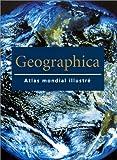 echange, troc Fran Church, Margaret Olds, Gordon Cheers - Geographica : Atlas mondial illustré