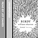 Birdy Audiobook by William Wharton Narrated by Jot Davies