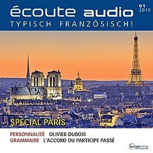 Écoute audio - Paris Spécial. 1/2015 Audiobook