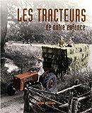 echange, troc Jean-Paul Bourdon, Martin Laurent - Les tracteurs de notre enfance