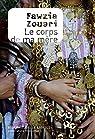 Le corps de ma mère par Zouari