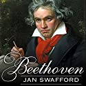 Beethoven: Anguish and Triumph (       UNABRIDGED) by Jan Swafford Narrated by Michael Prichard