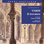 Il Trovatore: An Introduction to Verd...