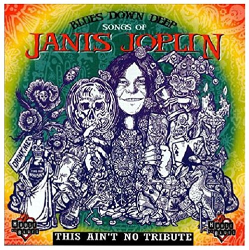 Blues Down Deep: Songs of Janis Joplin