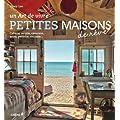 Petites maisons de r�ve: Cabane, yourte, caravane, tente, p�niche, roulotte...