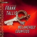 The Melancholy Countess | Frank Tallis