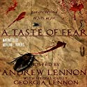 A Taste of Fear: A Collection of Short Horror Stories Audiobook by Andrew Lennon, Georgia Lennon Narrated by Adrean Rivers