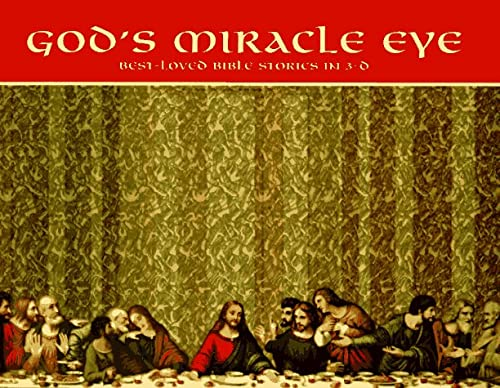 God's Miracle Eye: Best-Loved Bible Stories in 3-D, LEISURE ARTS, OXMOOR HOUSE