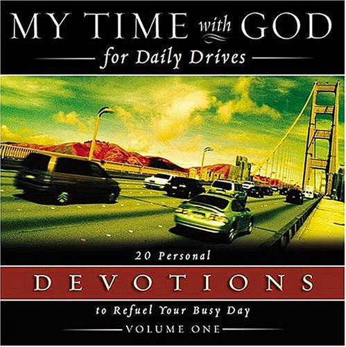My Time with God for Daily Drives: 20 Personal Devotions to Refuel Your Busy Day, Nelson Bibles