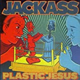 Plastic Jesus Jackass