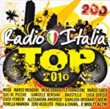 echange, troc Various Artists - Radio Italia Top 2010