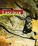 Conna�tre Lascaux