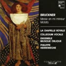 Bruckner: Mass in E Minor & Motets