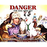 Danger the Dog Yard Cat (PAWS IV)