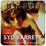 The Photography of Mick Rock: Syd Barrett
