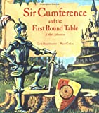 Sir Cumference and the First Round Table (A Math Adventure) (1570911525) by Neuschwander, Cindy