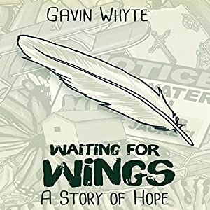 Waiting for Wings: A Story of Hope Audiobook