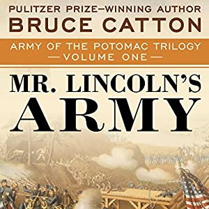 Mr. Lincoln's Army Audiobook