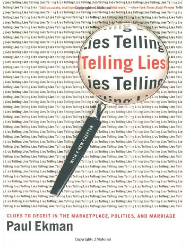 Telling Lies: Clues to Deceit in the Marketplace,...