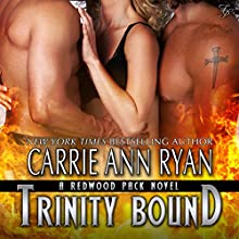 Trinity Bound: Redwood Pack, Book 3 (       UNABRIDGED) by Carrie Ann Ryan Narrated by Gregory Salinas