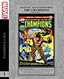 img - for Marvel Masterworks: The Champions Vol. 1 book / textbook / text book