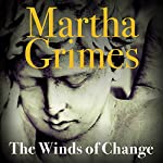 The Winds of Change: Richard Jury, Book 19 | Martha Grimes