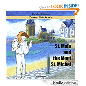 Travel With Me St.Malo and The Mont St. Michel Christine Pointeau