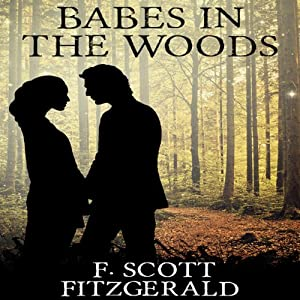 Babes in the Woods | [F. Scott Fitzgerald]